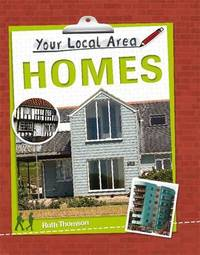 Your Local Area: Homes by Ruth Thomson image