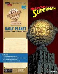 IncrediBuilds: DC Daily Planet Deluxe Book and Model Set by Insight Editions