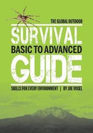 The Global Outdoor Survival Guide by Joe Vogel image