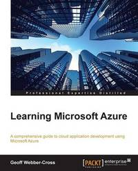 Learning Microsoft Azure by Geoff Webber-Cross