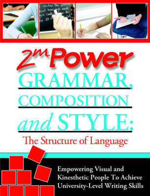 2MPower Grammar, Composition and Style by Arno Vigen