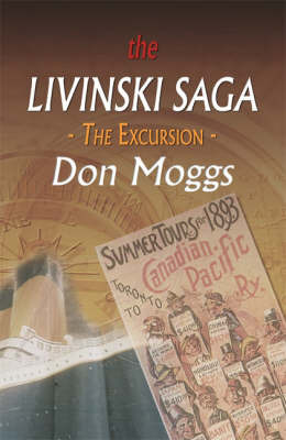 The Livinski Saga: The Excursion by Don Moggs image