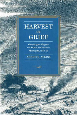 Harvest of Grief by Annette Atkins image