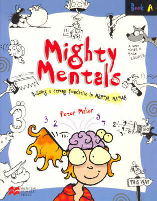 Mighty Mentals: Bk. A by Peter Maher
