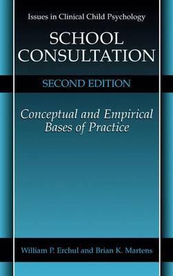 School Consultation by William P. Erchul