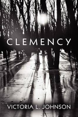 Clemency by Victoria L Johnson image