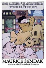 Maurice Sendak and the Art of Children's Book Illustration by L.M. Poole