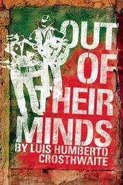 Out of Their Minds: The Incredible and (Sometimes) Sad Story of Ramon and Cornelio by Luis Humberto Crosthwaite image