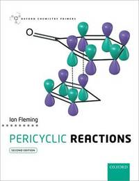 Pericyclic Reactions by Ian Fleming