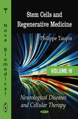 Stem Cells & Regenerative Medicine by Philippe Taupin