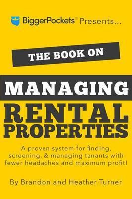 The Book on Managing Rental Properties by Brandon Turner