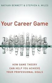 Your Career Game by Nathan Bennett image