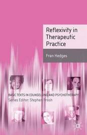 Reflexivity in Therapeutic Practice by Fran Hedges image