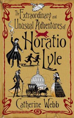 Horatio Lyle V1 by Catherine Webb