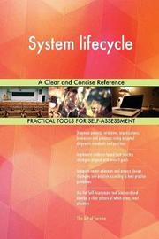 System Lifecycle a Clear and Concise Reference by Gerardus Blokdyk image