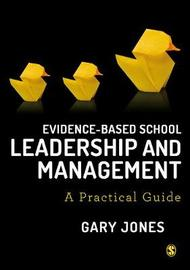 Evidence-based School Leadership and Management by Gary Jones image
