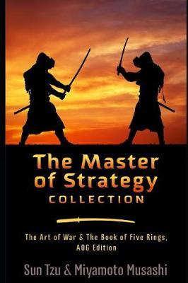 The Master of Strategy Collection by Miyamoto Musashi