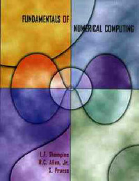 Fundamentals of Numerical Computing by Lawrence F. Shampine