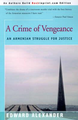 A Crime of Vengeance by Edward Alexander image