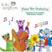 Baby Einstein Music Box Orchestra by Baby Einstein