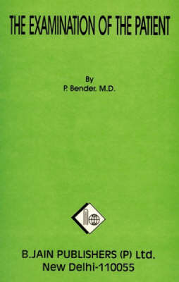 Physical Examination of the Patient by P. Bander