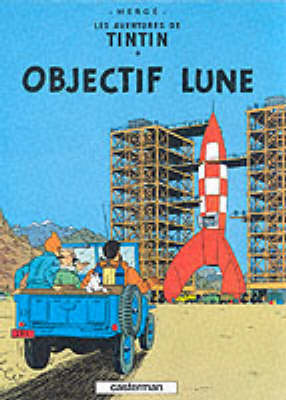 Objectif Lune (The Adventures of Tintin #16 - French) by Herge image
