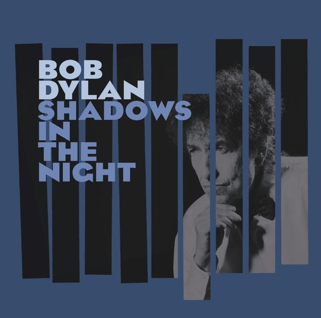 Shadows in the Night by Bob Dylan