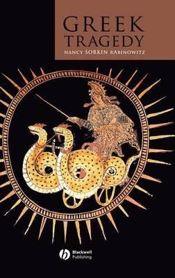Greek Tragedy by Nancy Sorkin Rabinowitz