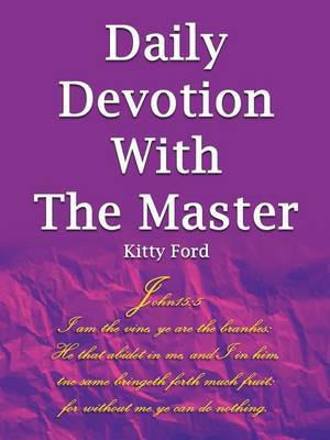 Daily Devotion With The Master by Kitty Ford image