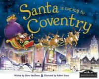 Santa is Coming to Coventry by Steve Smallman