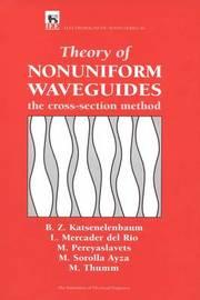 Theory of Nonuniform Waveguides by Boris Z. Katsenelenbaum