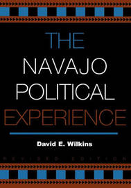 The Navajo Political Experience by David E Wilkins image