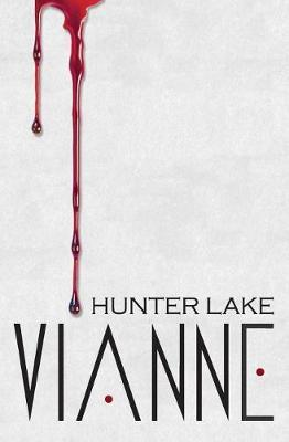 Vianne by Hunter Lake