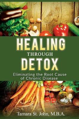 Healing Through Detox by Tamara St John image