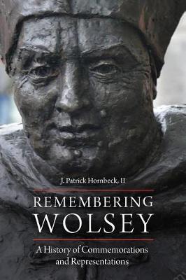 Remembering Wolsey by J Patrick Hornbeck II image