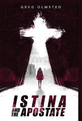 Istina and the Apostate by Greg Olmsted image