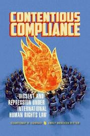Contentious Compliance by Courtenay R. Conrad