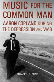 Music for the Common Man by Elizabeth B. Crist