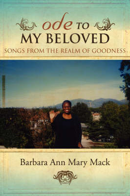 Ode to My Beloved by Barbara Ann Mary Mack