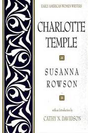 Charlotte Temple by Susanna Rowson image