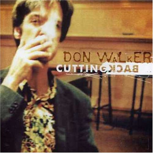 Cutting Back by Don Walker