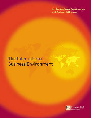 The International Business Environment by Ian Brooks image