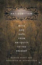 Anti-Semitism by Frederick M. Schweitzer image