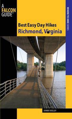 Best Easy Day Hikes Richmond, Virginia by Johnny Molloy