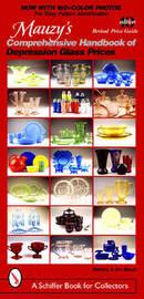 Mauzy's Comprehensive Handbook of Depression Glass Prices by Barbara Mauzy
