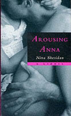 Arousing Anna by Nina Sheridan