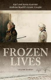 Frozen Lives by Lulynne Streeter image