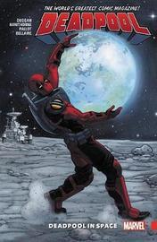 Deadpool: World's Greatest Vol. 9: Deadpool In Space by Gerry Duggan