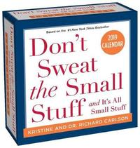 Don'T Sweat the Small Stuff... 2019 Day-to-Day Calendar by Richard Carlson
