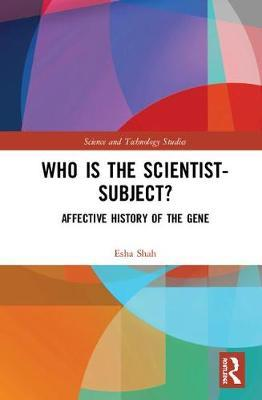 Who is the Scientist-Subject? by Esha Shah image